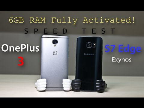 OnePlus 3 vs Samsung Galaxy S7 Edge - Speed Test Comparison Review! (RAM Management Fixed!)