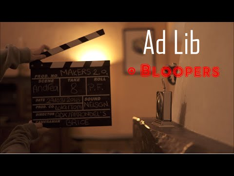 Ad Lib - The Making-of and Bloopers !