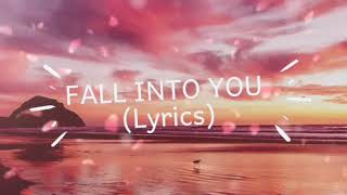 Fall Into You - Houses On The Hill ( Lyrics )