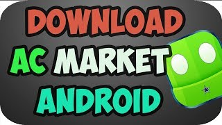Download lagu How to Download ac Market for Android 2019