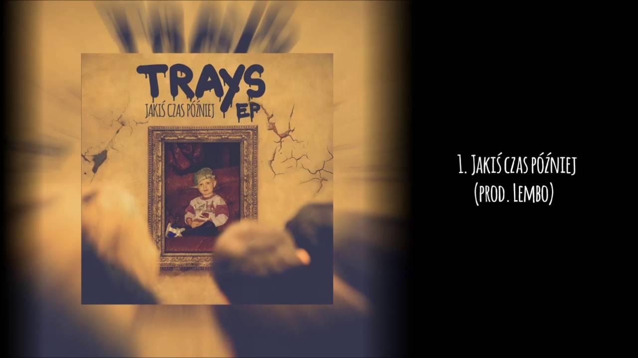 Download 1. Trays - Jakiś czas później || prod. Lembo