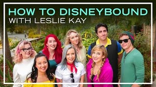 DisneyBound Tips with Leslie Kay | Disney Style