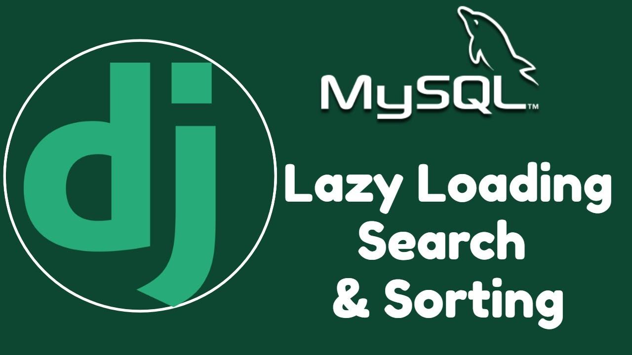 Django REST Framework Tutorial - Custom Pagination, Search & Sorting using MySQL