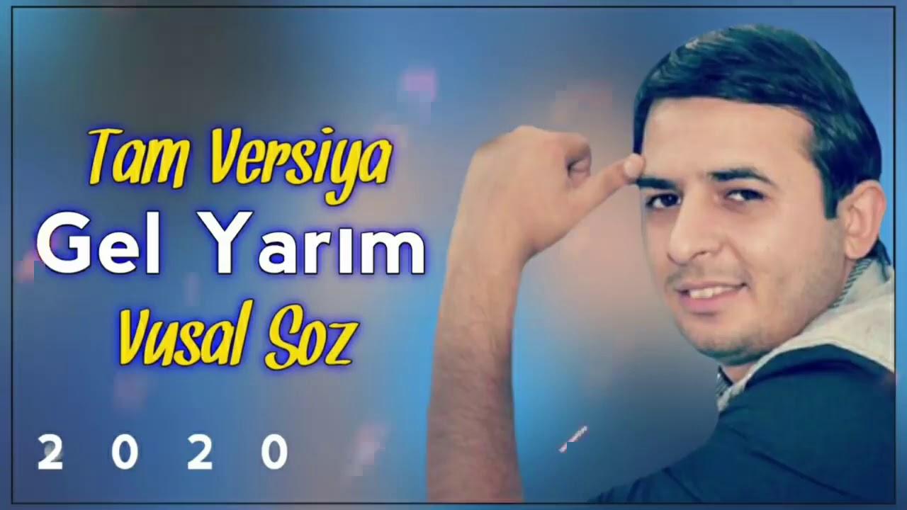 Vusal soz-Qelbim pare Gel Nolar Yarim 2020 (Tam versiya) اغاني تركية#