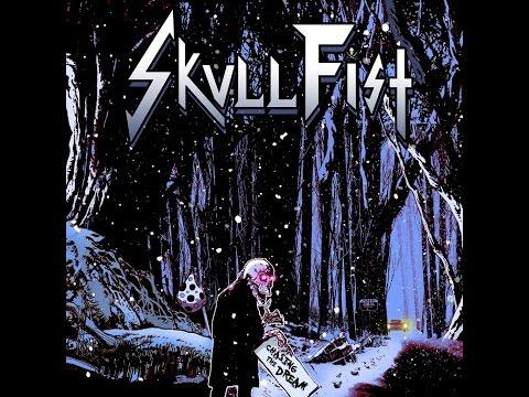 Skull Fist - Chasing the Dream - Japanese Edition (Full Album) - 2014