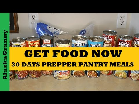 Get Food Now - 30 Days Prepper Pantry Easy Budget Meals - Prepping Supply Stockpile