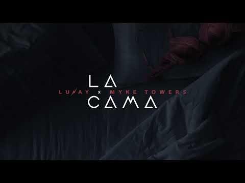 Lunay – La Cama (Letra) Ft. Myke Towers