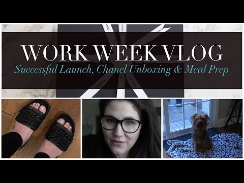 Successful Launch, Chanel Birthday Unboxing and Meal Prep | Work Week Vlog 5