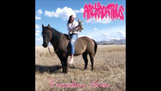 Archagathus - Sexy grinder/Canadian hoser