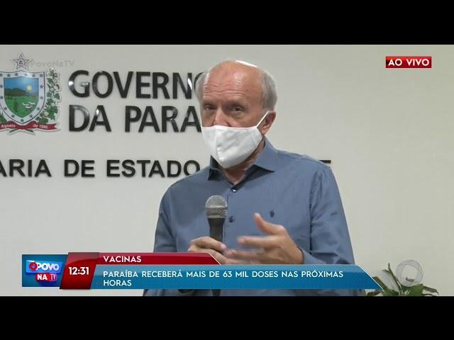 Paraíba deve receber mais de 63 mil vacinas nas próximas horas- O Povo na TV