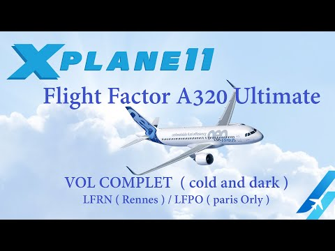 EN FRANCAIS FLIGHT FACTOR A320 ULTIMATE HD 1080p