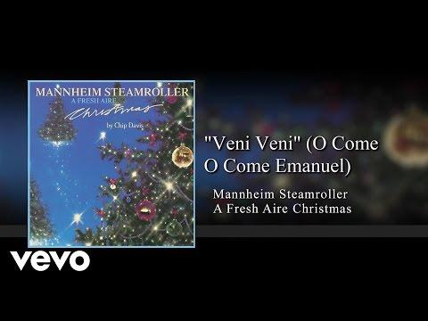 Mannheim Steamroller - Veni Veni (O Come O Come Emanuel) [Audio]