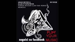 ADAM BEYER & ALAN FITZPATRICK - HUMAN REASON (LEN FAKI REMIX) DRUMCODE