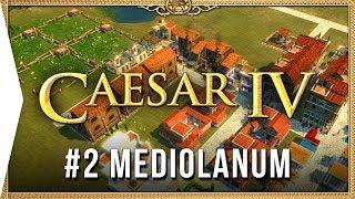 Caesar IV ► Mission 2 Mediolanum - Classic City-building Nostalgia [HD Campaign Gameplay]