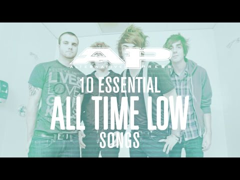 10 Essential: ALL TIME LOW songs