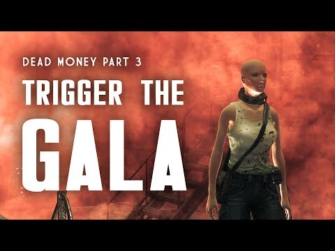 Dead Money Part 3: Strike Up The Band & Trigger The Gala - Fallout New Vegas Lore