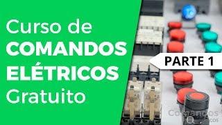 Aula 1: Curso de comandos elétricos Grátis Online 2019.