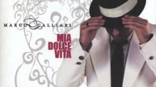 Marco Calliari - Mia Dolce Vita - Bella Ciao