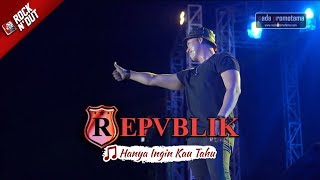 KEREN! Repvblik - Hanya Ingin Kau Tahu [Live Version] Apache ROCK N DUT - JAMBI 19 Agustus 2017