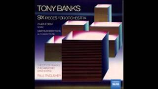 Tony Banks Six Pieces for Orchestra