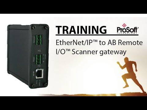 Set Up For Ethernet Ip To Ab Remote I O Scanner Gateway