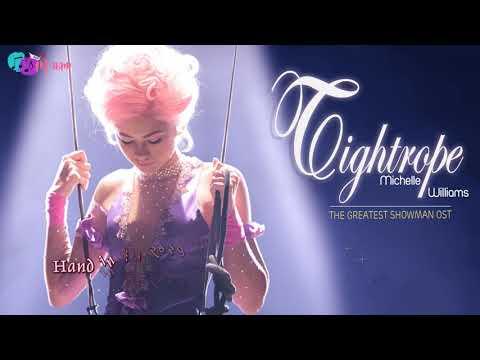 [Vietsub+Lyrics] Tightrope - Michelle...