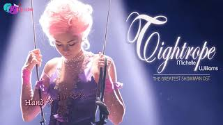 [Vietsub+Lyrics] Tightrope - Michelle Williams (The Greatest Showman OST)