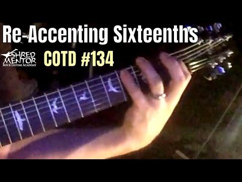 Re-Accenting Sixteenths | ShredMentor Challenge of the Day #134