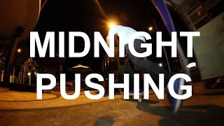 Download Video MIDNIGHT PUSHING video part #1 MP3 3GP MP4
