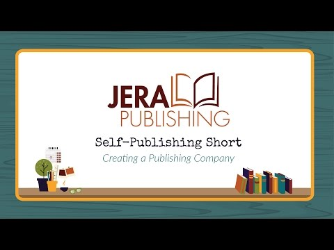 Self-Publishing Short: Creating a Publishing Company
