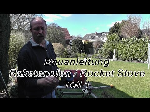 Bauanleitung Raketenofen / Rocket Stove  Teil 1
