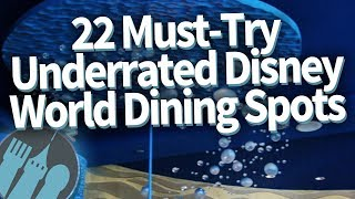 22 Must-Try Underrated Disney World Dining Spots