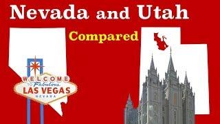 Nevada and Utah Compared