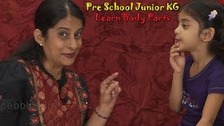 Let's Learn Body Parts | Learn Body Parts For Kids | Pre School Junior