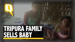 The Quint: Tribal Family in Tripura Sells Newborn for Rs 5000