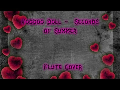Voodoo Doll  5 Seconds of Summer Flute