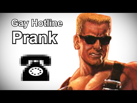 Duke Nukem Calls the Gay Hotline - Duke Nukem Prank Call