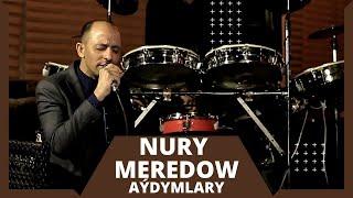 NURY MEREDOW AYDYMLARY MERDAN REJEPOW CYKMADYN COVER NEW LIVE SONG JANLY SESIM 2021