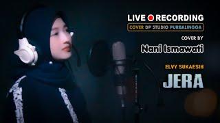 JERA - Nani Ismawati [COVER] Lagu Dangdut Klasik Lawas Musik Terbaru