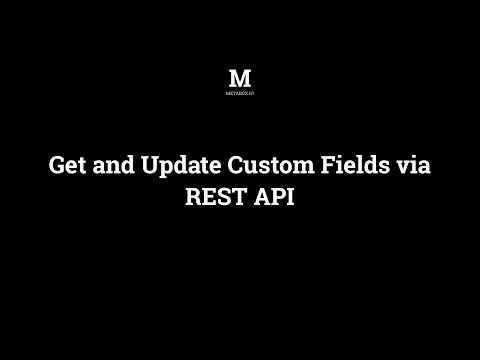 How to Get and Update WordPress Custom Fields via REST API | Meta Box