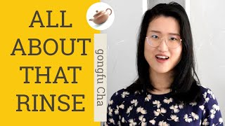 Rinse in Chinese Tea Brewing | Why and How | Gongfu Tea | ZhenTea