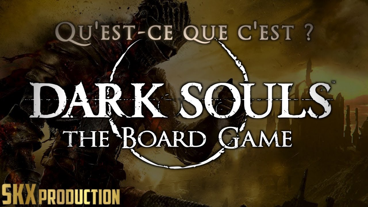 [FR] Dark Souls The Board Game - Review - Jeu de Figurines