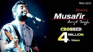 Arijit Singh: Musafir Reprise | Palash Muchhel | Soulful Arijit Singh