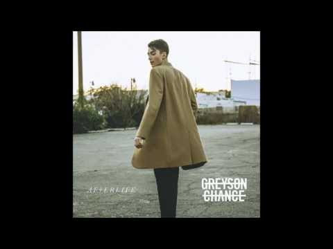 Afterlife - Greyson Chance - Lyrics
