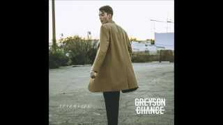 Afterlife - greyson chance lyrics