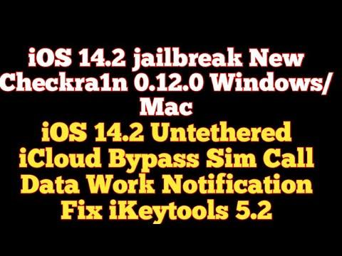Windows/Mac Checkra1n 0.12.0 jailbreak iOS 14.2 officially iOS 14.2 untethered icloud bypass All Fix