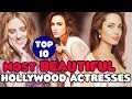 Top 10 Most Beautiful Hollywood Actresses in 2017 - Topito TV