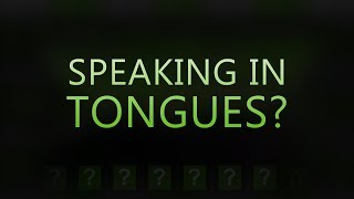 Has the gift of speaking in tongues ceased? - Tim Conway