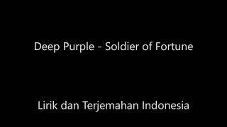 Deep Purple - Soldier Fortune Lirik dan Terjemahan Indonesia