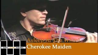 Asleep At The Wheel Live- Cherokee Maiden